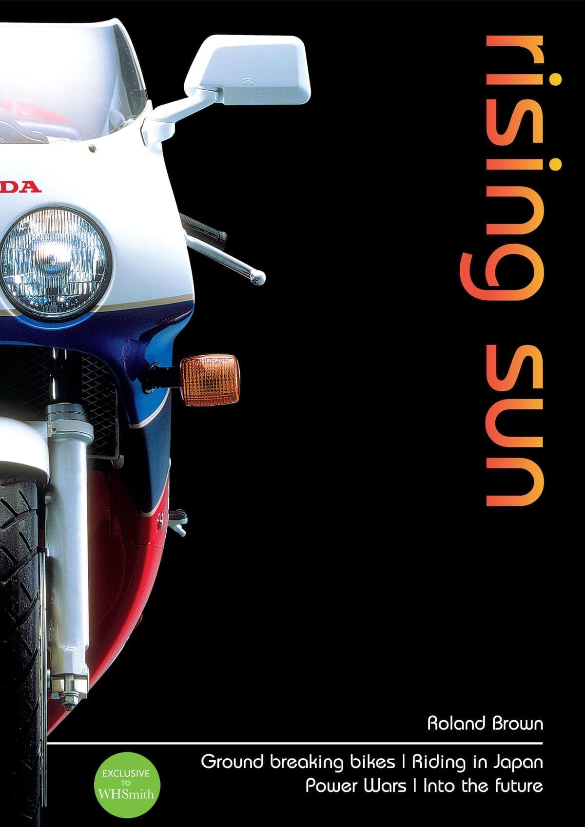 Rising Sun: Japanese Motorcycles