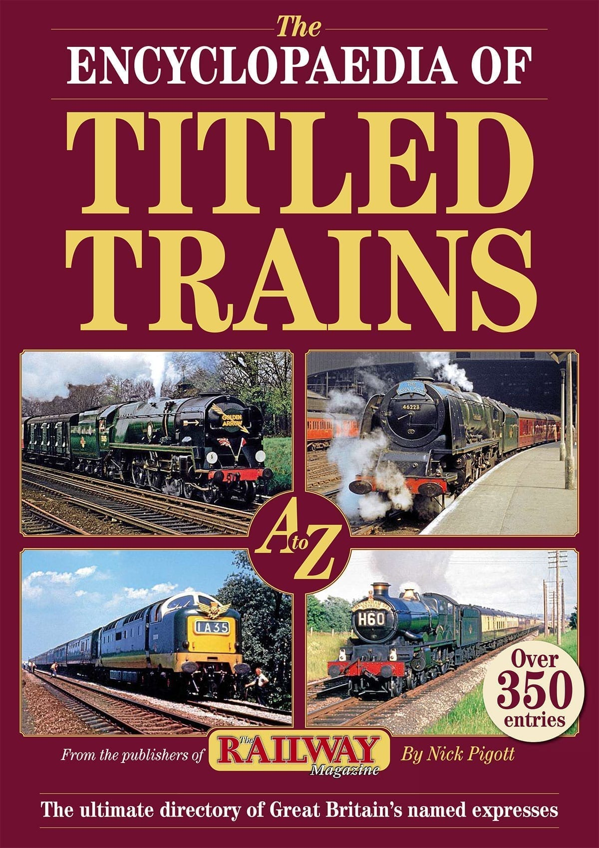 Encyclopaedia of Titled Trains