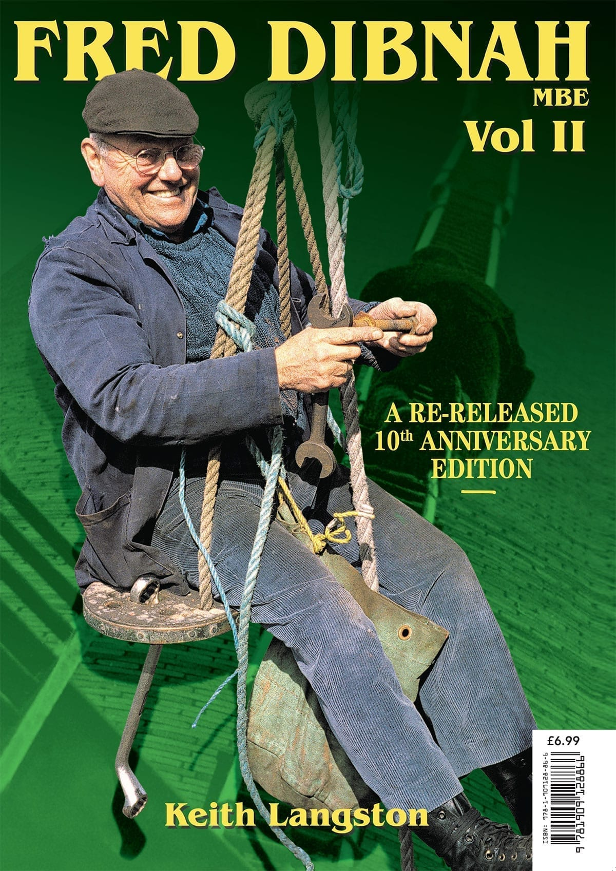 Fred Dibnah MBE: Untold Stories, Unseen Images