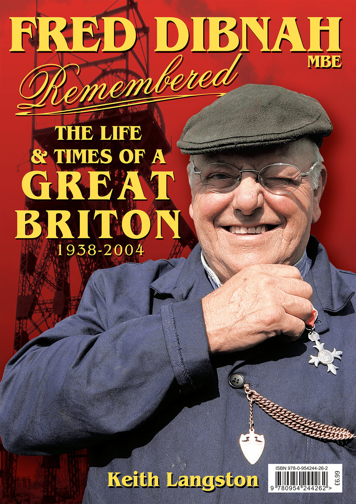 Fred Dibnah MBE Remembered