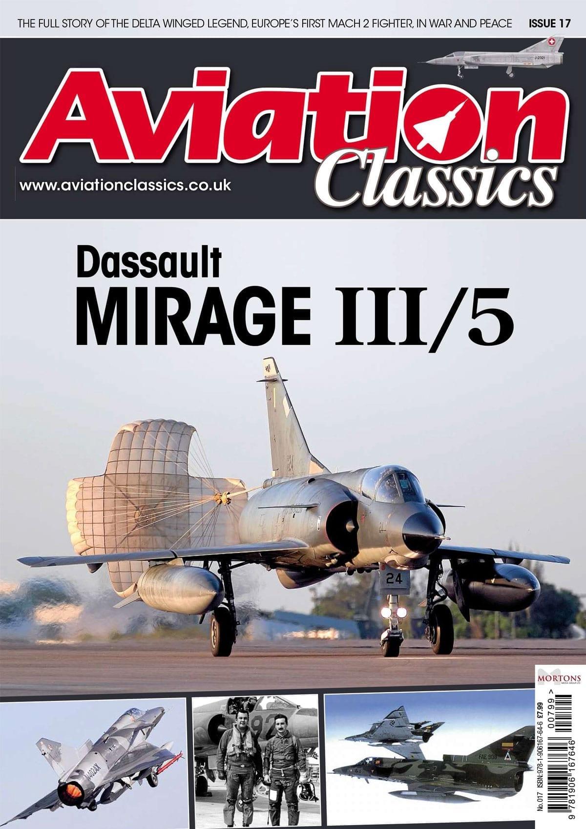Aviation Classics – Dassault Mirage III/5