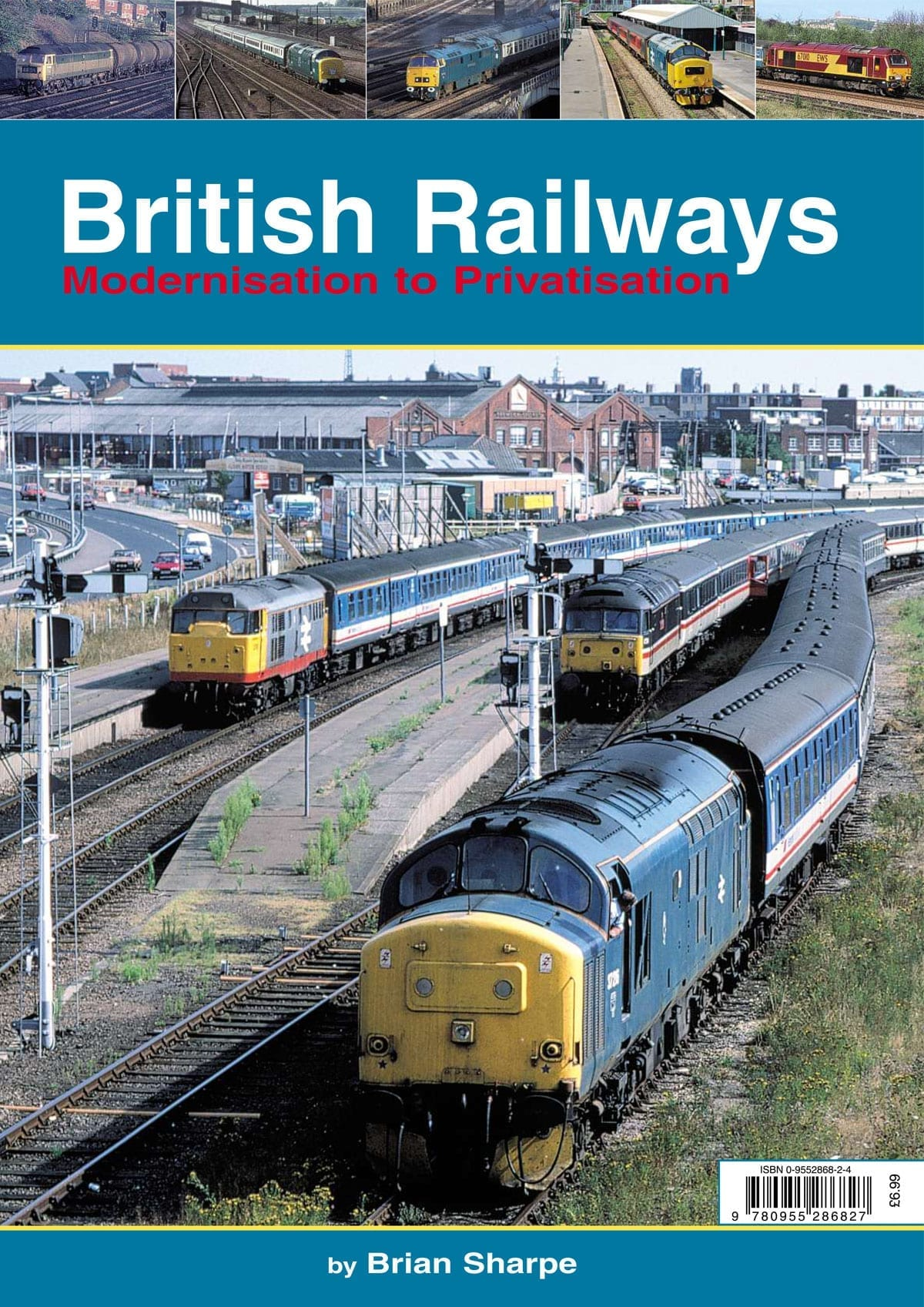 British Railways - Modernisation to Privatisation