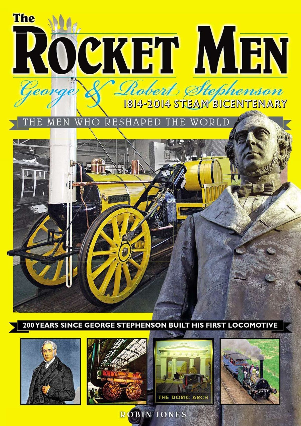The Rocket Men - George & Robert Stephenson