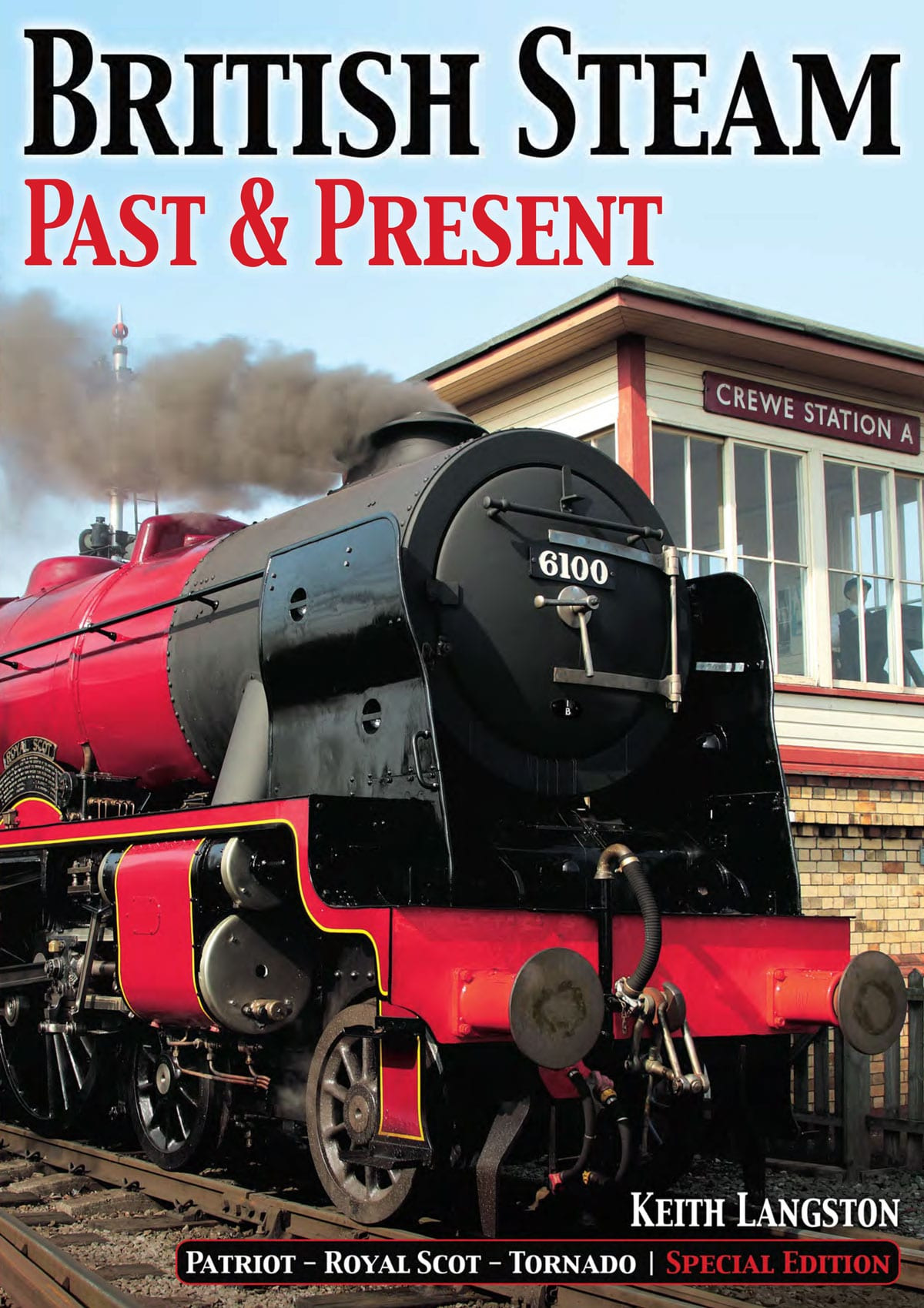 British Steam Past Present
