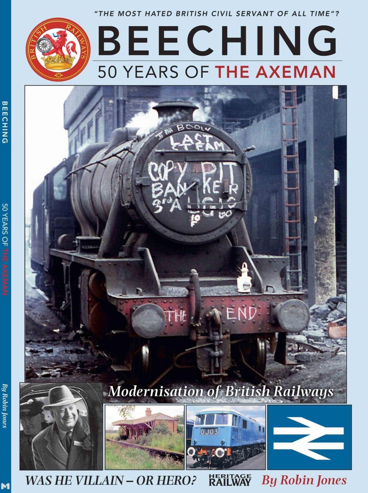Beeching - 50 Years of the Axeman